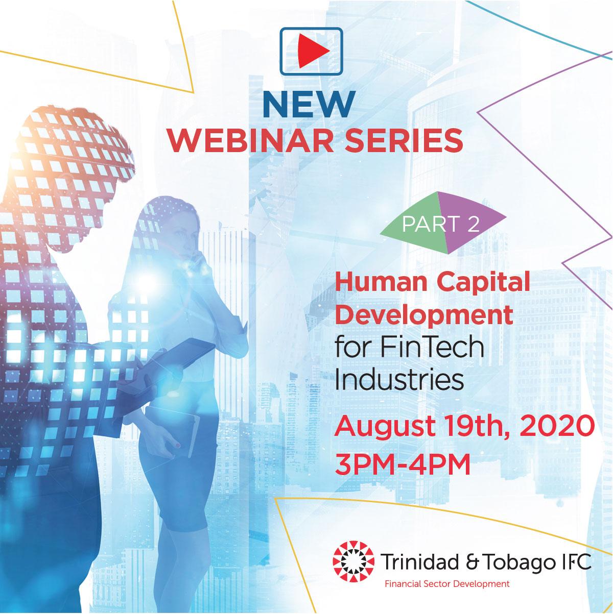 Human Capital Development for FinTech Industries -  Part 2