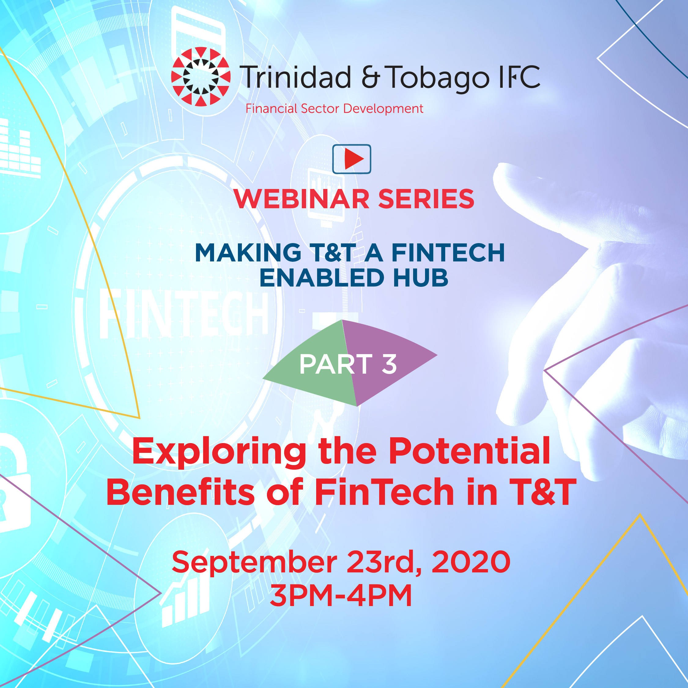 Exploring the Potential Benefits of FinTech in T&T - Part 3